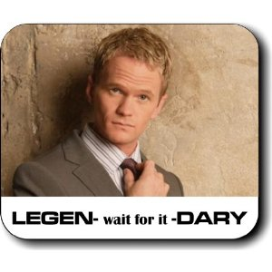 "Barney Stinson ""Legen -- wait for it -- dary"""
